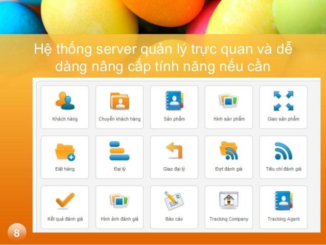 Hệ thống server quản lý trực quan và dễ dàng nâng cấp tính năng nếu cần  8