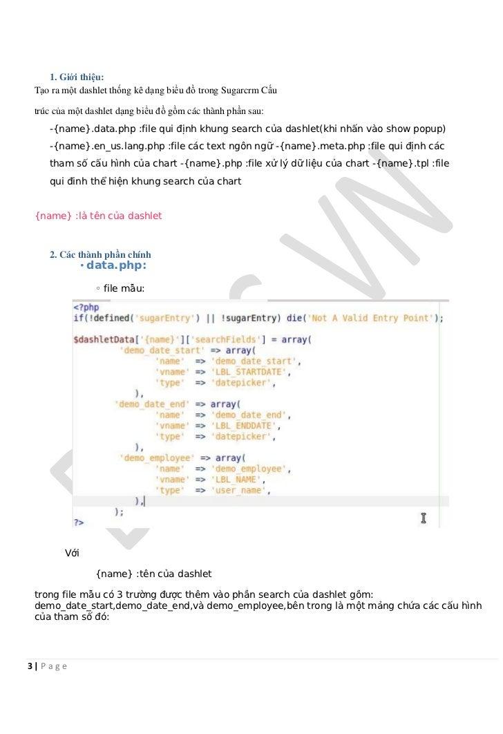 1. Giới thiệu: Tạo ra một dashlet thống kê dạng biểu đồ trong Sugarcrm Cấu trúc của một dashlet dạng biểu đồ gồm các thành...