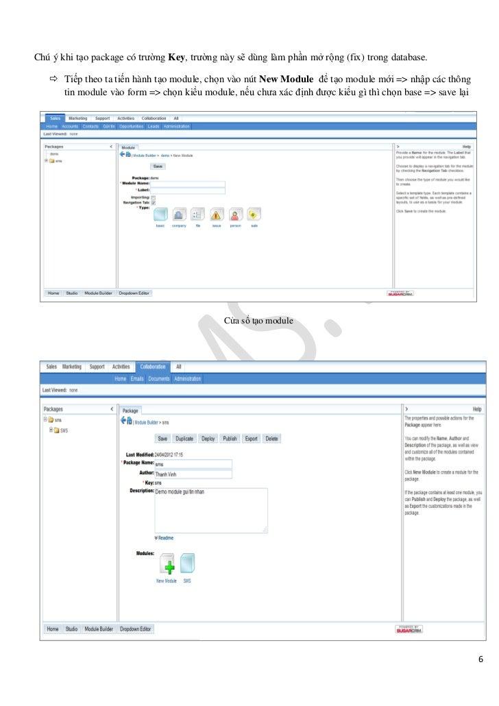 Chú ý khi tạo package có trường Key, trường này sẽ dùng làm phần mở rộng (fix) trong database.    Tiếp theo ta tiến hành ...
