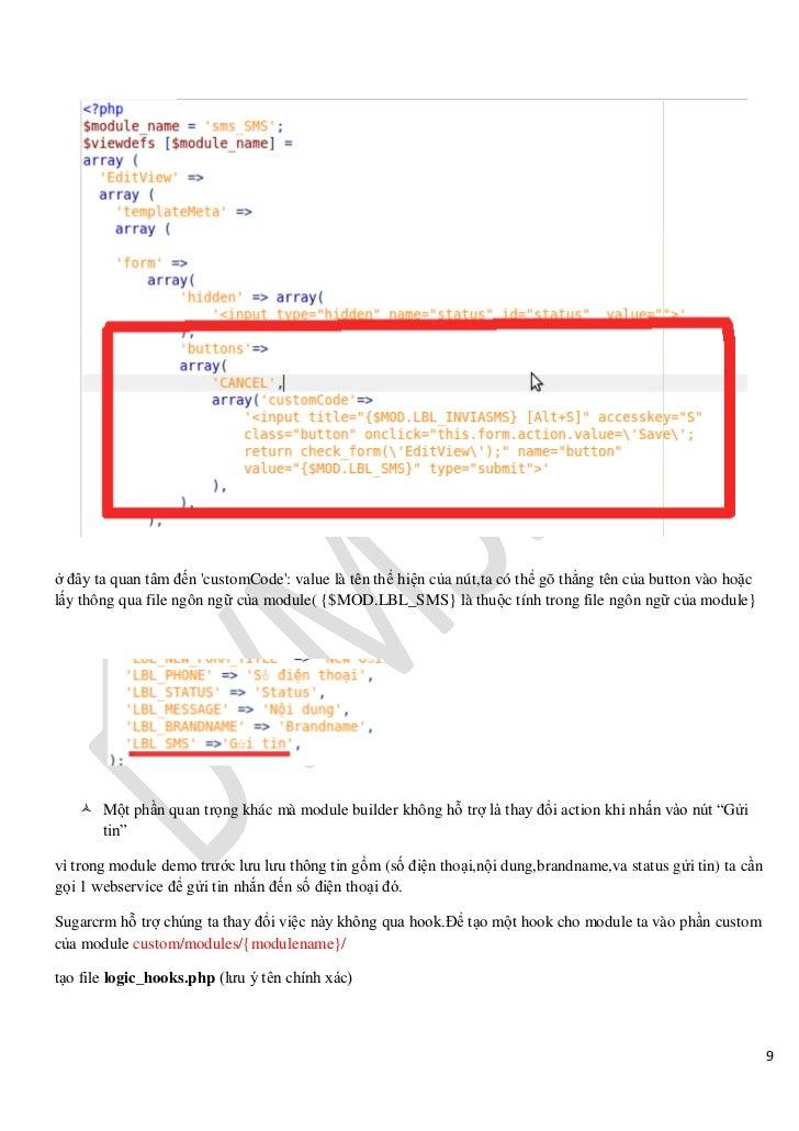 ở đây ta quan tâm đến customCode: value là tên thể hiện của nút,ta có thể gõ thẳng tên của button vào hoặclấy thông qua fi...