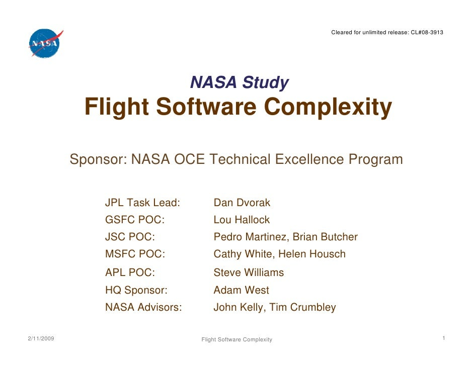 Cleared for unlimited release: CL#08-3913                                 NASA Study              Flight Software Complexi...