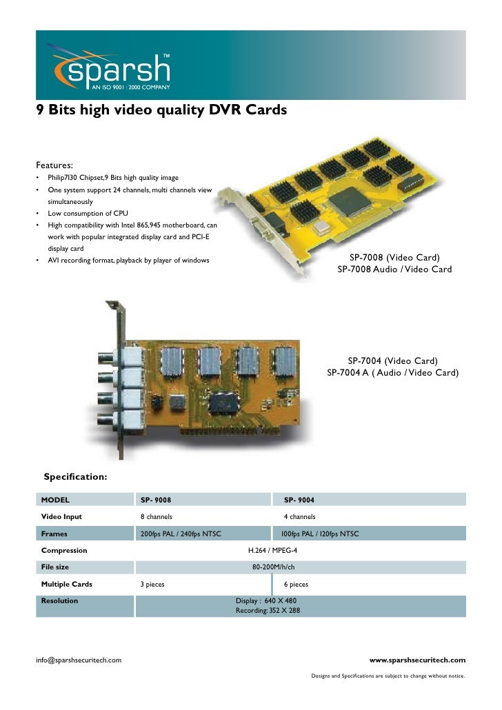 9 Bits high video quality DVR Cards   Features: •     Philip7130 Chipset,9 Bits high quality image •     One system suppor...