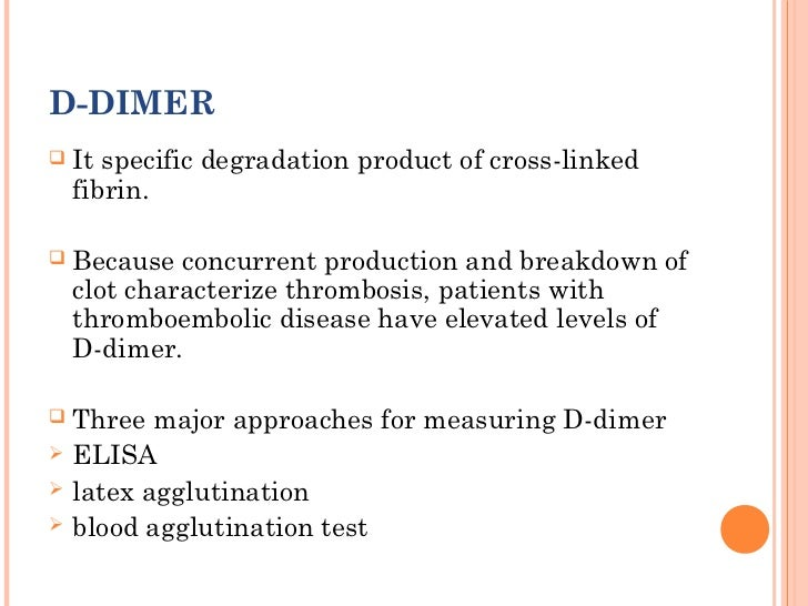 the new d dimer assay Quantitative d-dimer assay result can be reported as either concentration of d-dimer or as feus, depending on the calibration method the two numerical values are easily convertible to each other, since the mass of one unit of feu equals approximately half of one d-dimer unit (d-du).