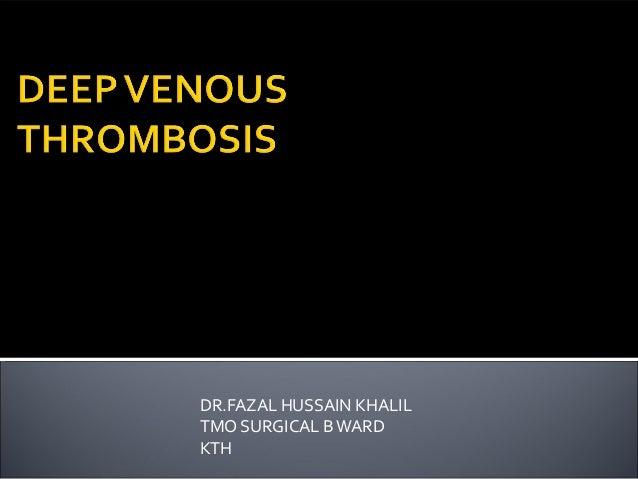 DR.FAZAL HUSSAIN KHALIL TMO SURGICAL B WARD KTH