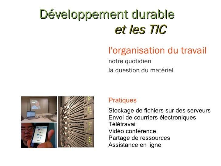 Développement durable et les TIC l'organisation du travail notre quotidien la question du matériel Pratiques Stockage de f...