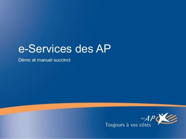 e-Services des AP Démo et manuel succinct