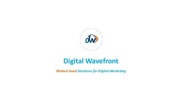 Wicked Good Solutions for Digital Marketing Digital Wavefront