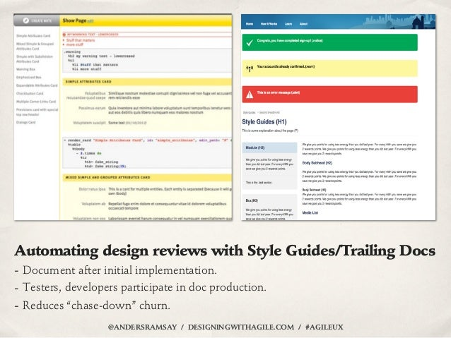 Automating design reviews with Style Guides/Trailing Docs- Document after initial implementation.- Testers, developers par...