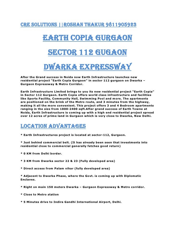 CRE SOLUTIONS   Roshan Thakur 9811905923<br />EARTH COPIA GURGAON<br />Sector 112 Gugaon<br />Dwarka expressway<br />After...