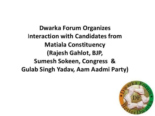 Dwarka Forum Organizes Interaction with Candidates from Matiala Constituency (Rajesh Gahlot, BJP, Sumesh Sokeen, Congress ...