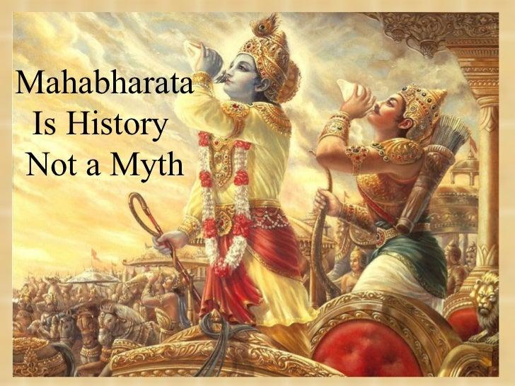 Mahabharata Is History  Not a Myth