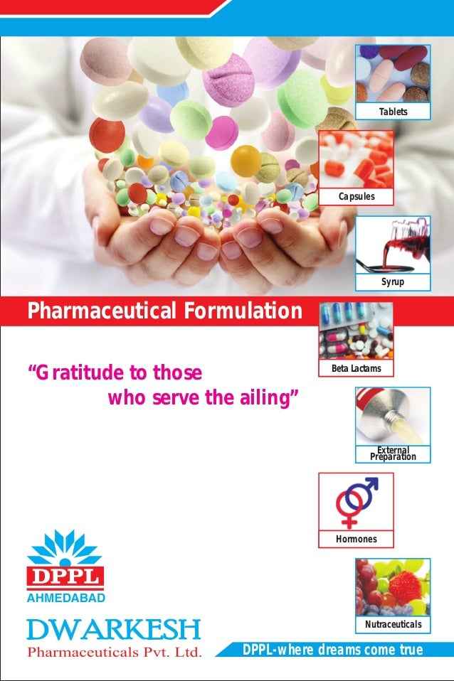 """Pharmaceutical Formulation  DPPL-where dreams come true  """"Gratitude to those  who serve the ailing""""  Tablets  Capsules  Sy..."""