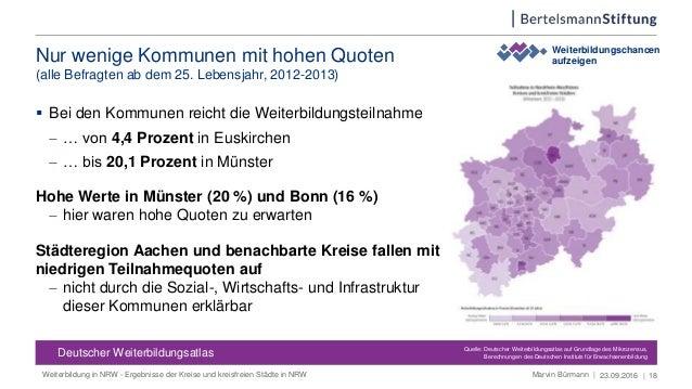 Nur wenige Kommunen mit hohen Quoten (alle Befragten ab dem 25. Lebensjahr, 2012-2013) 23.09.2016 | 18 Deutscher Weiterbil...
