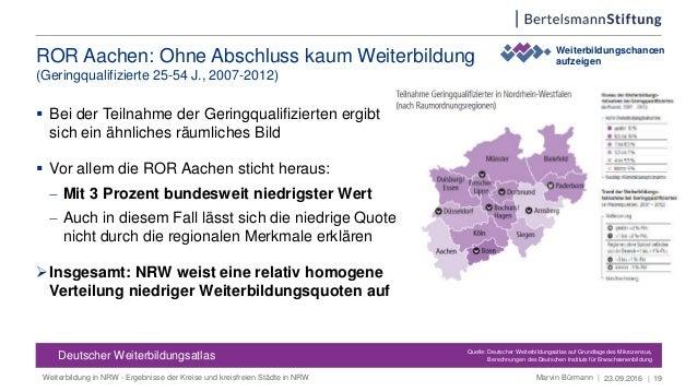 ROR Aachen: Ohne Abschluss kaum Weiterbildung (Geringqualifizierte 25-54 J., 2007-2012) 23.09.2016 | 19 Weiterbildungschan...