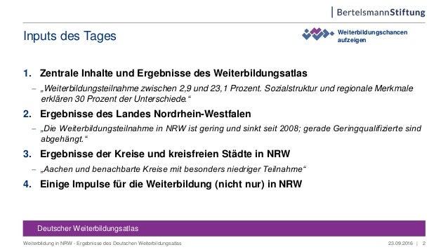 """Inputs des Tages 1. Zentrale Inhalte und Ergebnisse des Weiterbildungsatlas  """"Weiterbildungsteilnahme zwischen 2,9 und 23..."""