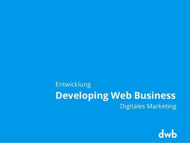 Entwicklung Developing Web Business Digitales Marketing