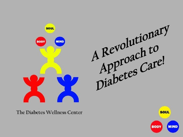 The Diabetes Wellness Center,             Inc.       A Model for Engaging-In     and Sustaining a Healthy Life –   How to ...