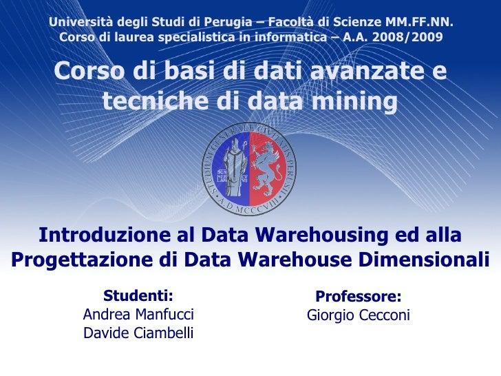 Università degli Studi di Perugia – Facoltà di Scienze MM.FF.NN.     Corso di laurea specialistica in informatica – A.A. 2...