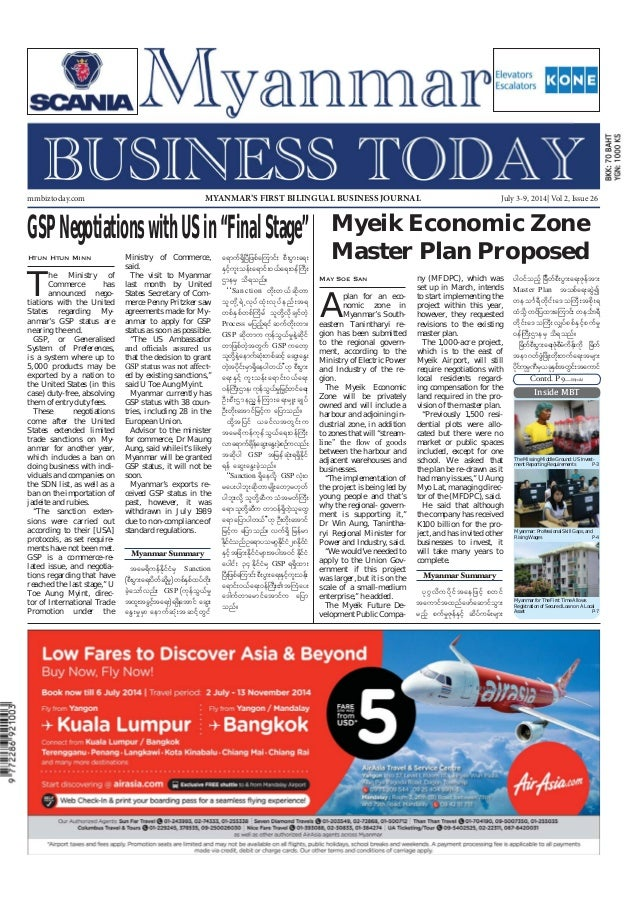 July 3-9, 2014 Myanmar Business Today mmbiztoday.com mmbiztoday.com July 3-9, 2014| Vol 2, Issue 26MYANMAR'S FIRST BILINGU...