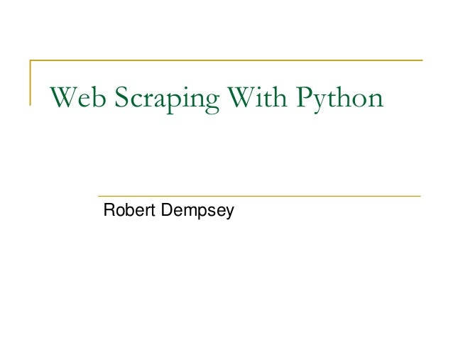 Web Scraping With Python Robert Dempsey