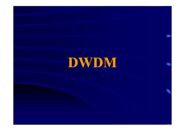 DWDMDWDM