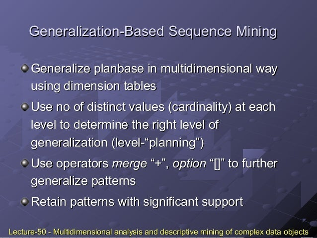 multidimensional analysis and descriptive mining of complex data