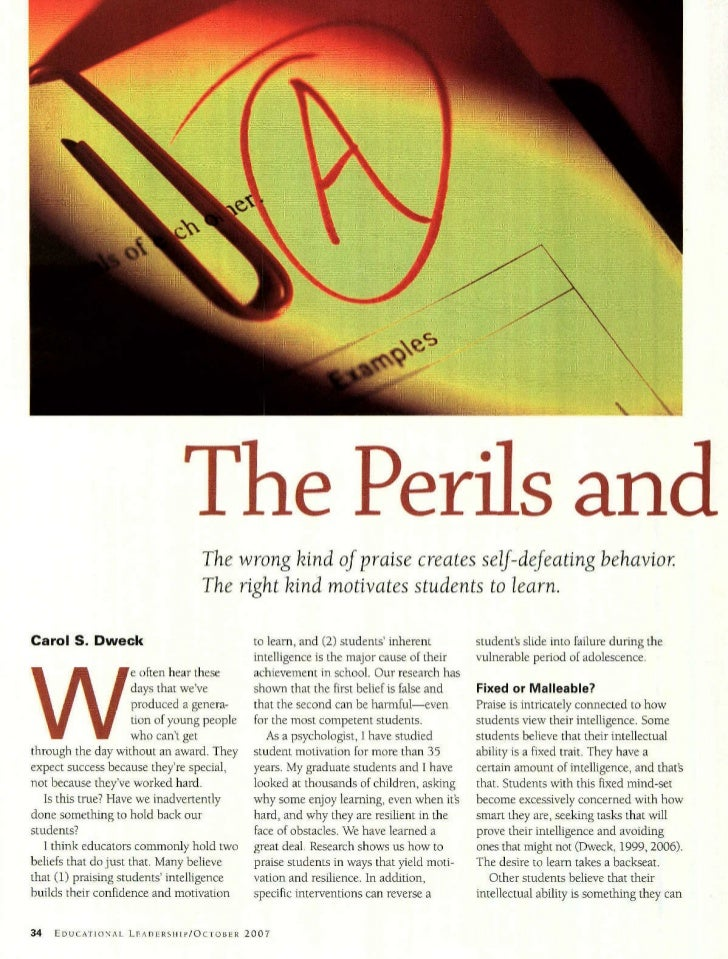 The Perils and                                  The wrong kind of praise creates self-defeating behavior                  ...