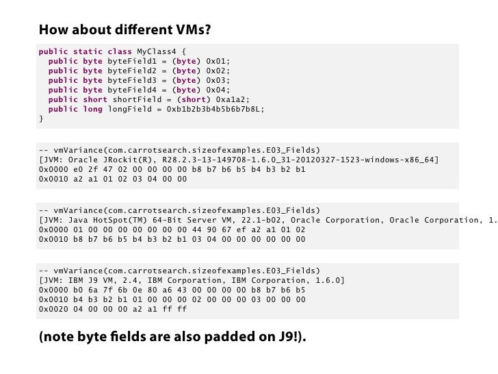"""Conclusions so farField order and layout varies greatlyEach VM/hardware con g will have its own.Memory is """"lost"""" on paddin..."""