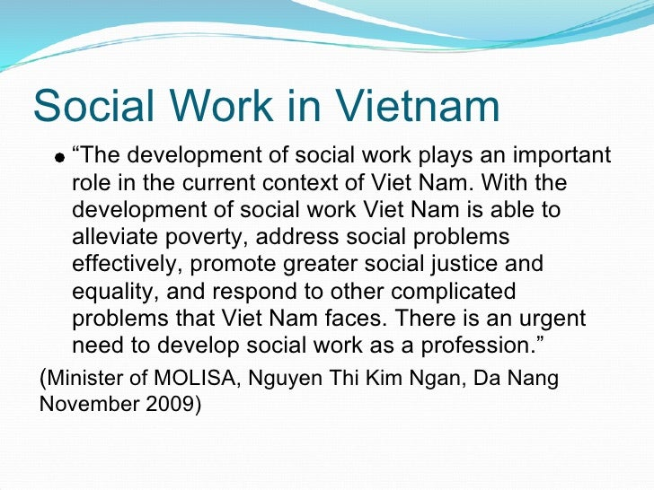 """Social Work in Vietnam    """"The development of social work plays an important    role in the current context of Viet Nam. W..."""