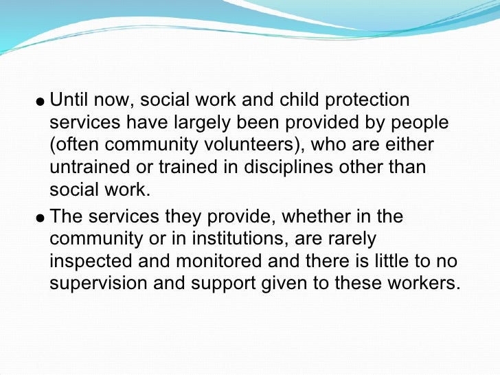 Until now, social work and child protection services have largely been provided by people (often community volunteers), wh...