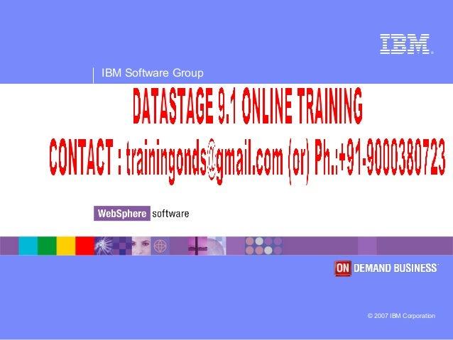 ® IBM Software Group © 2007 IBM Corporation