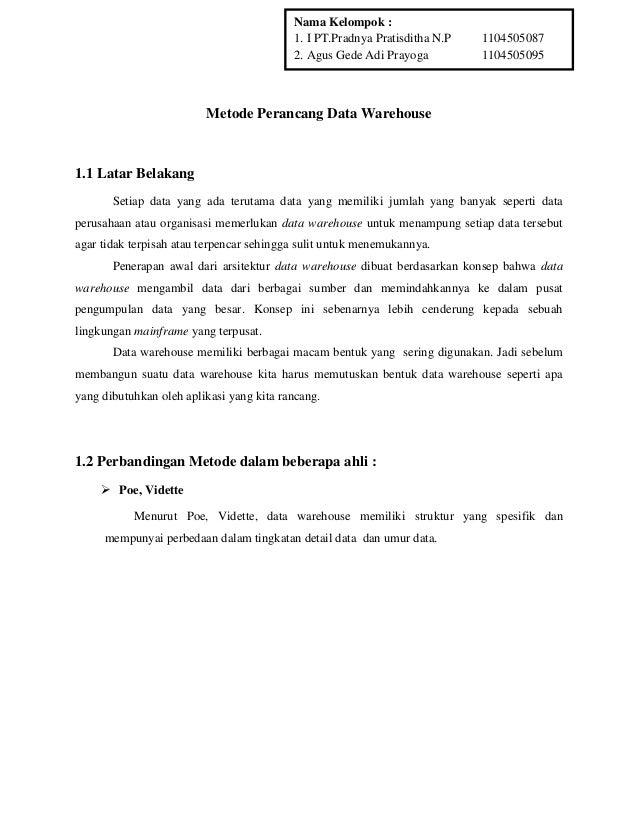 Nama Kelompok : 1. I PT.Pradnya Pratisditha N.P 2. Agus Gede Adi Prayoga  1104505087 1104505095  Metode Perancang Data War...