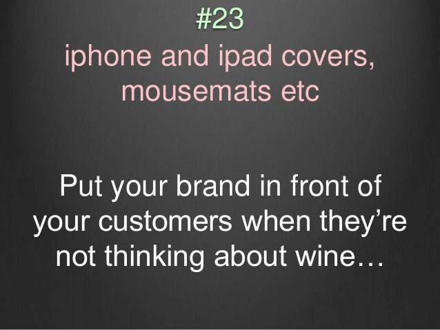 Does your website tell visitors: ? The Wine Thinker © 2013 How your wines (including old vintages) taste? How to serve the...
