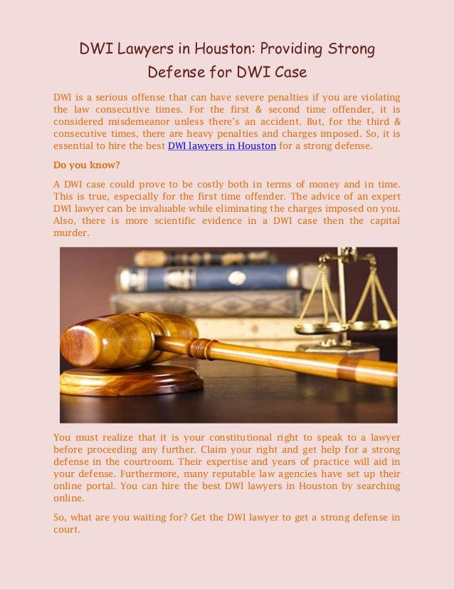 DWI Lawyers in Houston: Providing strong defense for DWI case