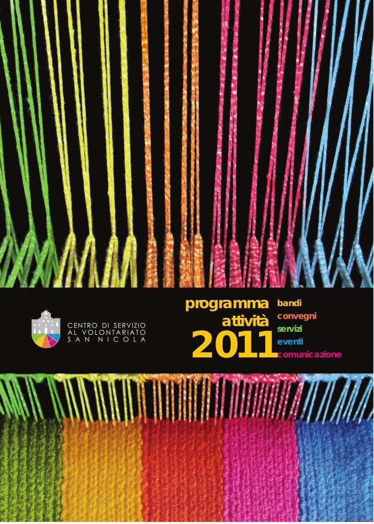 programma       bandi     attività   convegni2011                servizi                eventi                comunicazione
