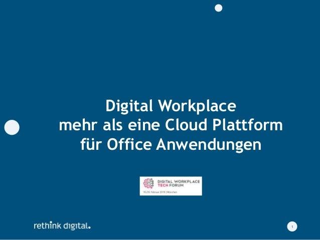 Digital Workplace mehr als eine Cloud Plattform für Office Anwendungen 1
