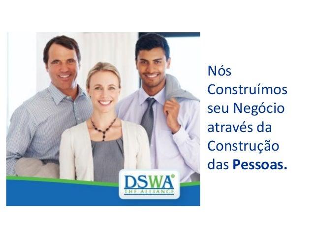 Nós Construímos seu Negócio através da Construção das Pessoas.