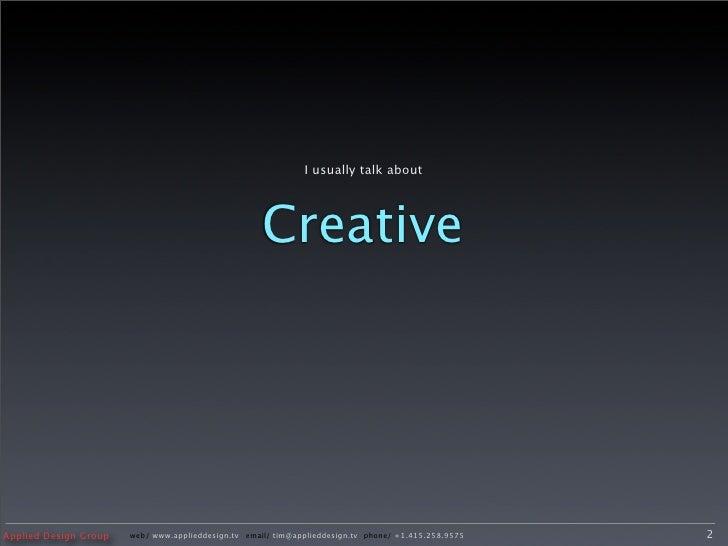 Presentation - Tim Smith - DWWA 2008 Slide 2