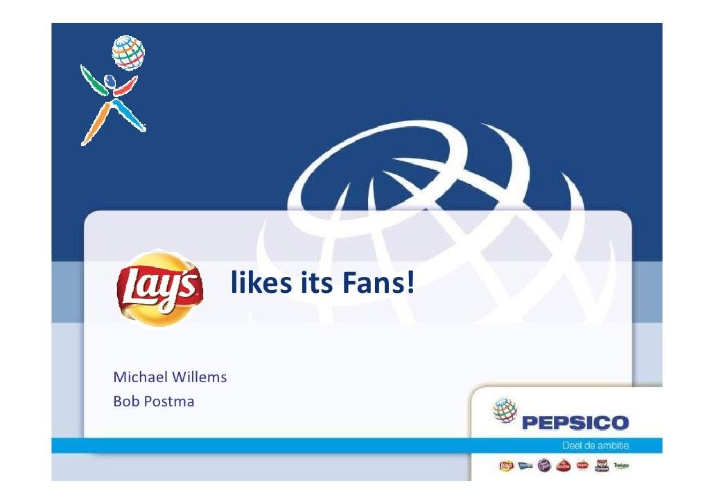 likes its Fans!Michael WillemsBob Postma