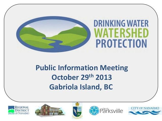 Public Information Meeting October 29th 2013 Gabriola Island, BC