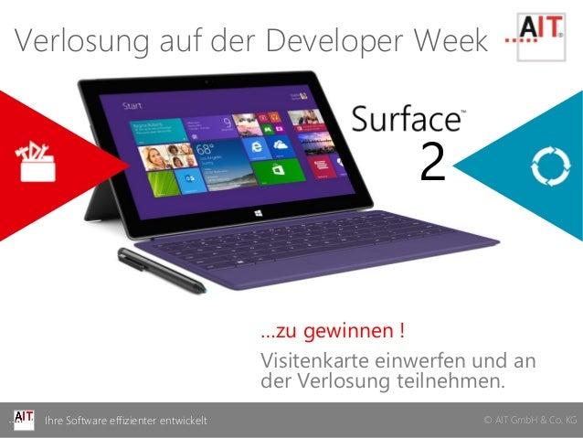 © AIT GmbH & Co. KGIhre Software effizienter entwickelt © AIT GmbH & Co. KGIhre Software effizienter entwickelt 2 …zu gewi...