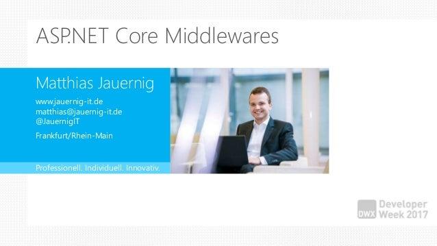 Matthias Jauernig www.jauernig-it.de matthias@jauernig-it.de @JauernigIT Frankfurt/Rhein-Main Professionell. Individuell. ...