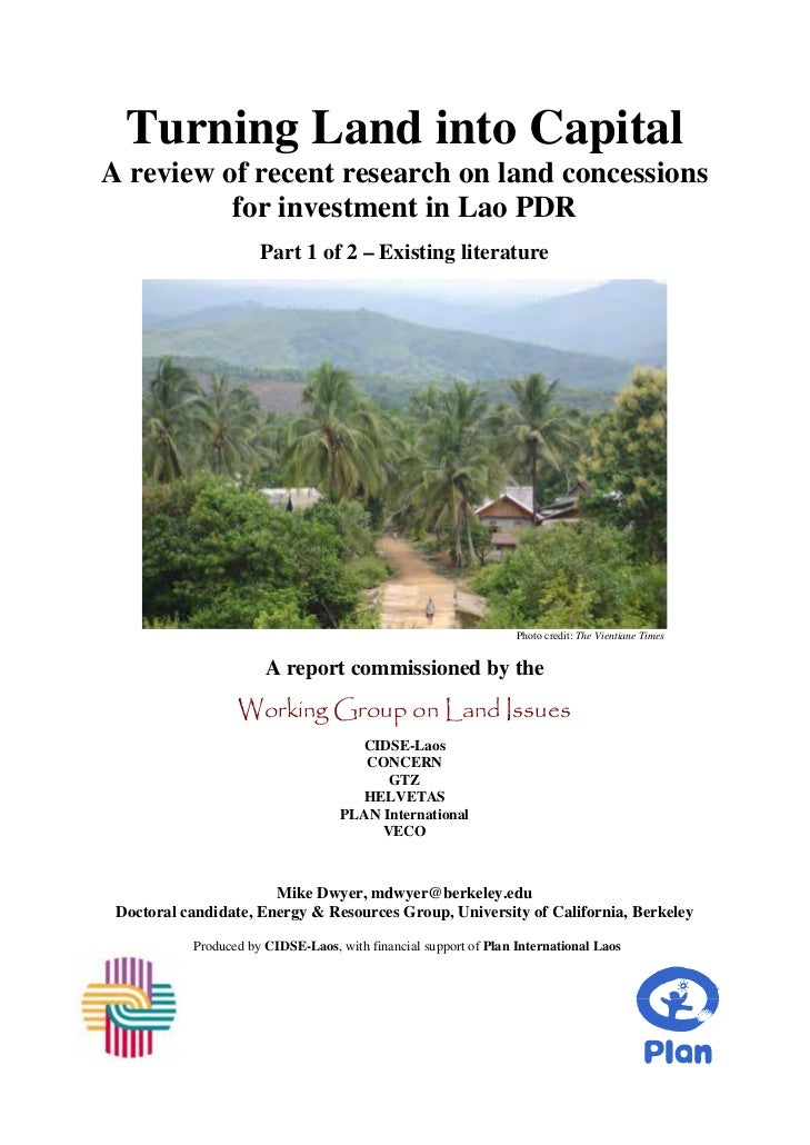 Turning Land into CapitalA review of recent research on land concessions          for investment in Lao PDR               ...