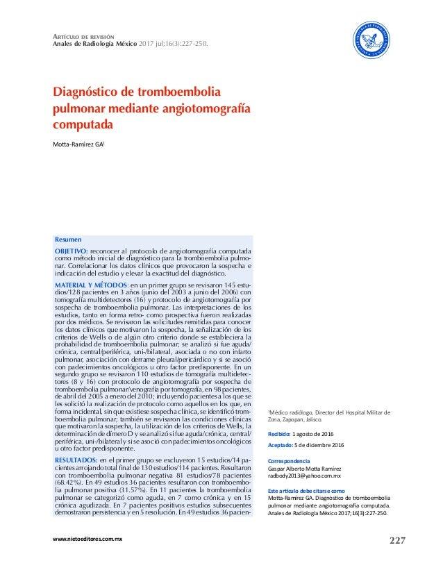 227www.nietoeditores.com.mx artículo dE rEvisión Anales de Radiología México 2017 jul;16(3):227-250. Diagnóstico de trombo...