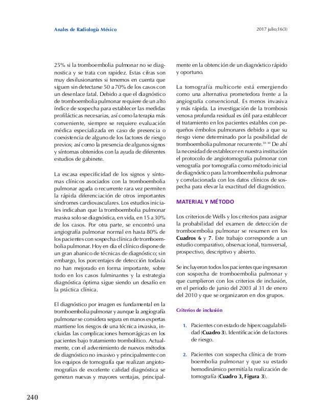 240 Anales de Radiología México 2017 julio;16(3) 25% si la tromboembolia pulmonar no se diag- nostica y se trata con rapid...