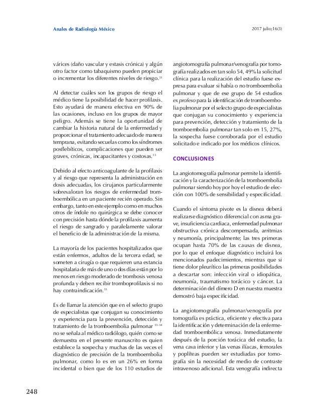 248 Anales de Radiología México 2017 julio;16(3) várices (daño vascular y estasis crónica) y algún otro factor como tabaqu...