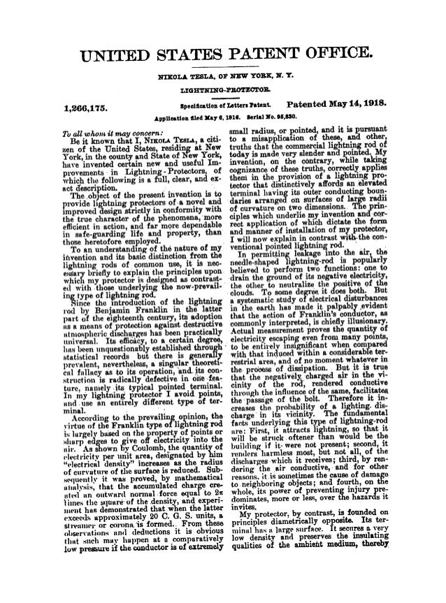 UNITED STATES PATENT OFFICE.      NIXOLA TESLA,  OF NEW YORK,  H.  Y.  LIGHTNIN'G-PROTECTOR.      1,266,175.  specification...