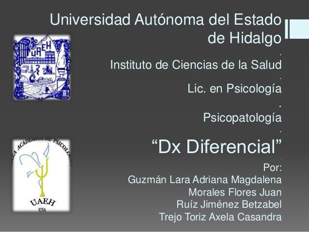Universidad Autónoma del Estado                     de Hidalgo                                          .        Instituto...