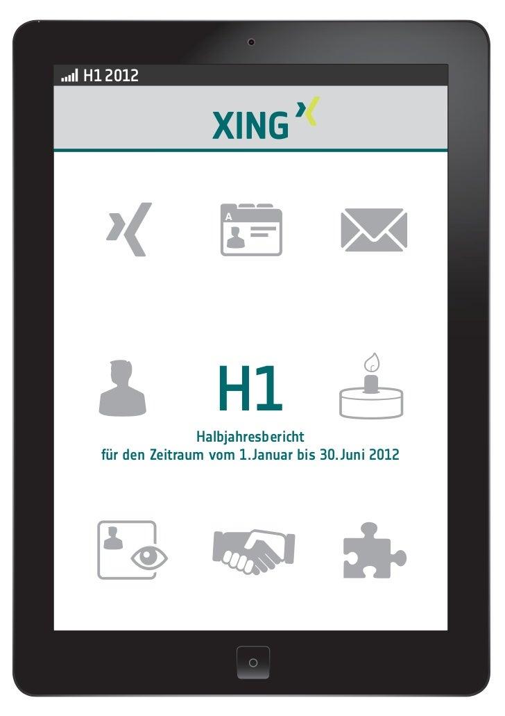 H1 2012                    H1                 Halbjahresbericht  für den Zeitraum vom 1. Januar bis 30. Juni 2012
