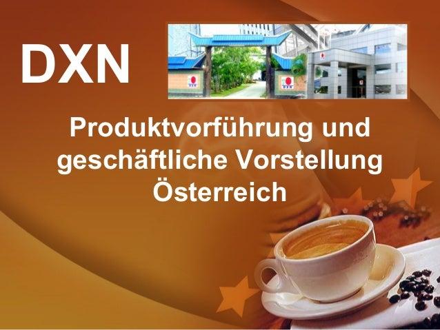 Produktvorführung und geschäftliche Vorstellung Österreich DXN